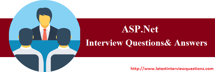Interview Questions on ASP.Net