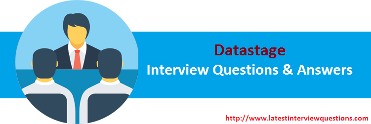 Interview Questions for Datastage