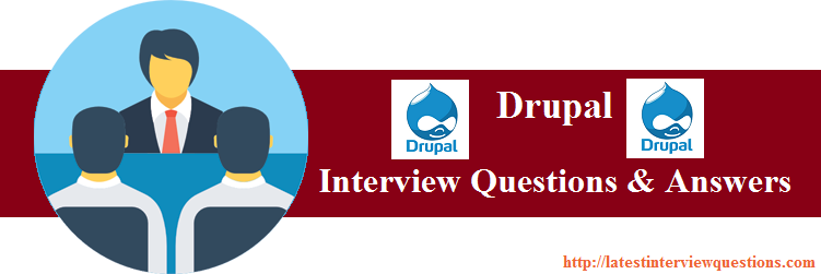 Interview Questions for Drupal