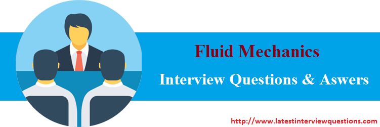Interview Questions on Fluid Mechanics