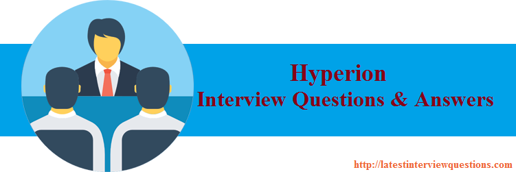 Interview Questions on Hyperion