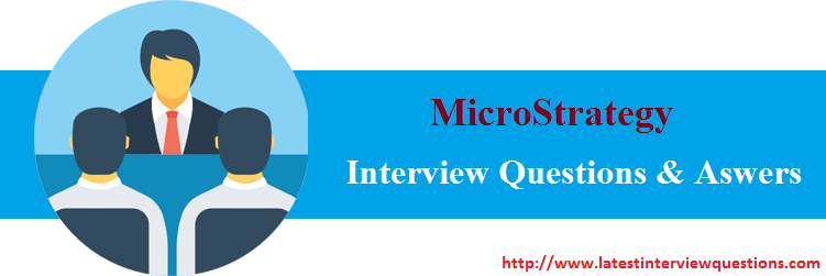 Interview Questions on MicroStrategy