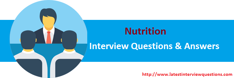 Interview Questions on Nutrition