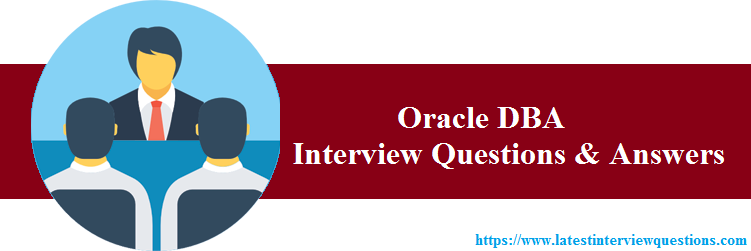 Interview Questions on Oracle DBA