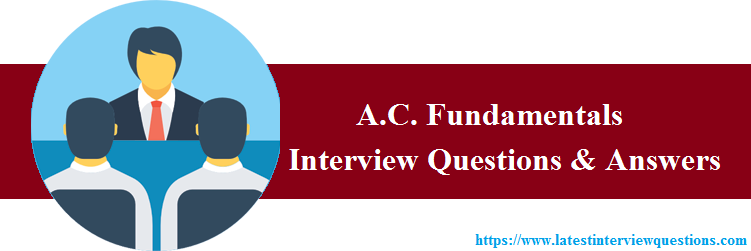 Interview Questions on A.C. Fundamentals
