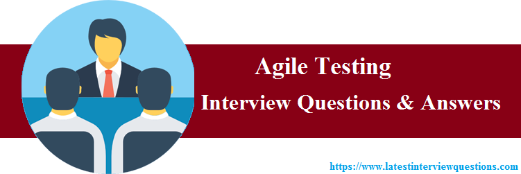 Interview Questions on Agile Testing