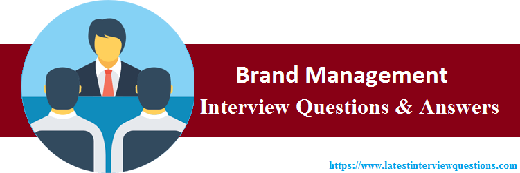 Interview Questions On Brand Management