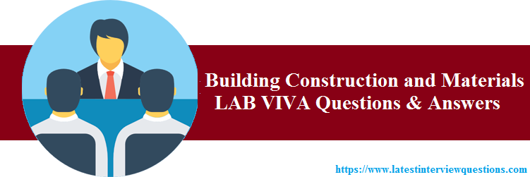VIVA Questions on Building Construction and Materials