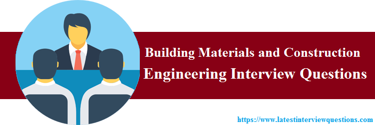 Interview Questions on Building Materials and Construction