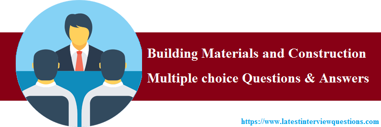 MCQs on Building Materials and Construction