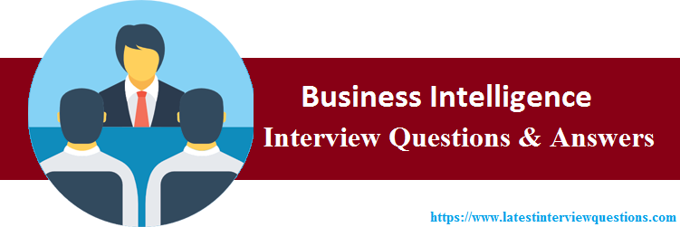Interview Questions On Business Intelligence