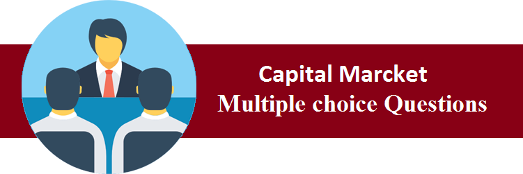 Objective Type Questions On Capital Marcket