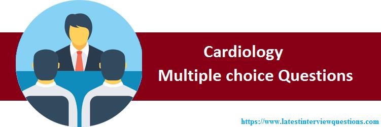 MCQs on Cardiology