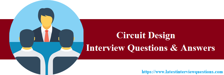 Interview Questions on Circuit Design