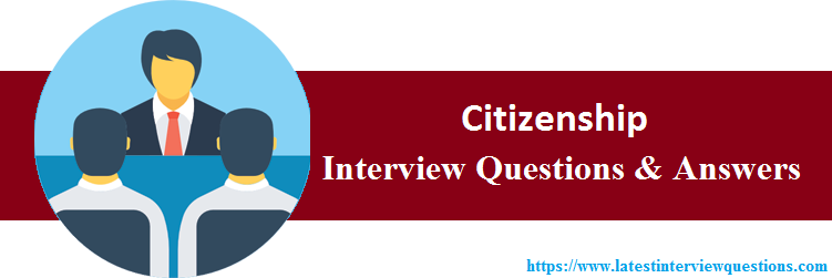 Interview Questions On Citizenship