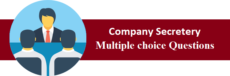 Objective Type Questions On Company Secretery