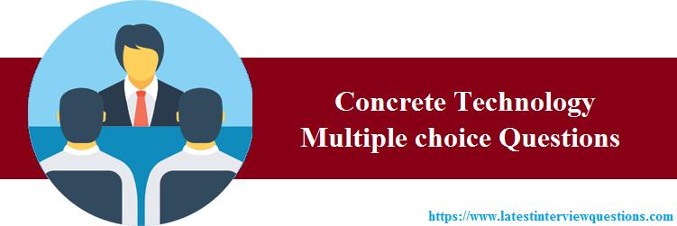 MCQs on Concrete Technology