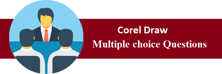 Objective Type Questions On Corel Draw