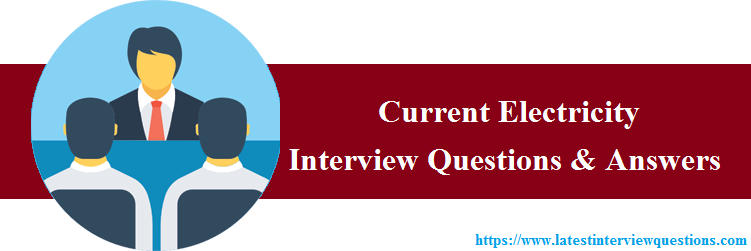 Interview Questions on Current Electricity