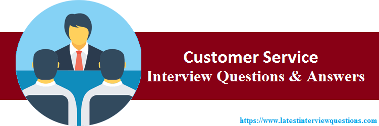 Interview Questions On Customer Service