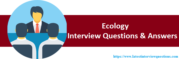 Interview Questions on Ecology