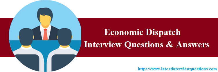 Interview Questions on Economic Dispatch