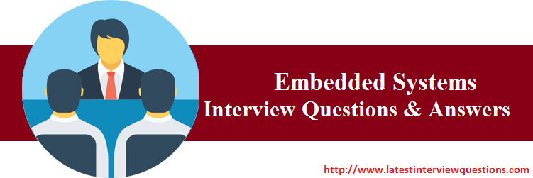 Interview Questions on Embedded Systems