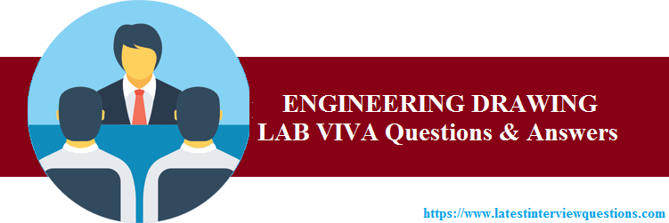 ENGINEERING DRAWING LAB VIVA Questions