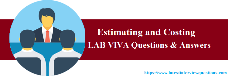 Lab Viva Questions on Estimating and Costing
