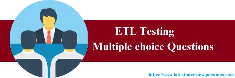 MCQs on ETL Testing