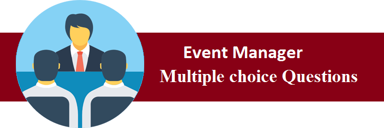 Objective Type Questions On Event Manager
