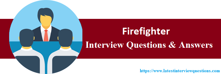 Interview Questions On Firefighter
