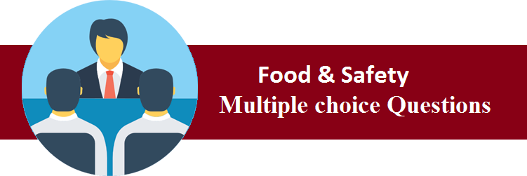 Objective Type Questions On Food & Safety