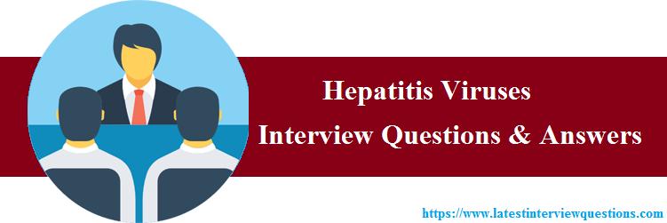 Interview Questions on Hepatitis Viruses