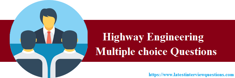 MCQs on Highway Engineering