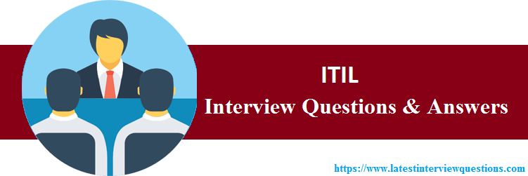 Interview Questions On ITIL