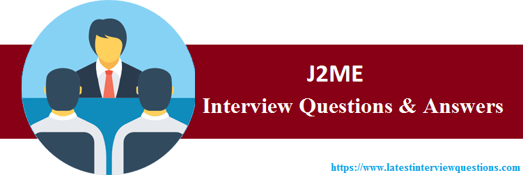 Interview Questions On J2ME