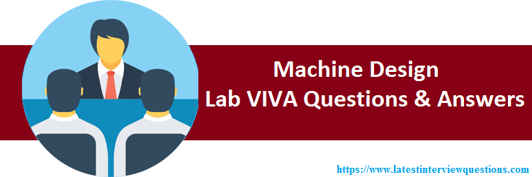 LAB VIVA Questions Machine Design