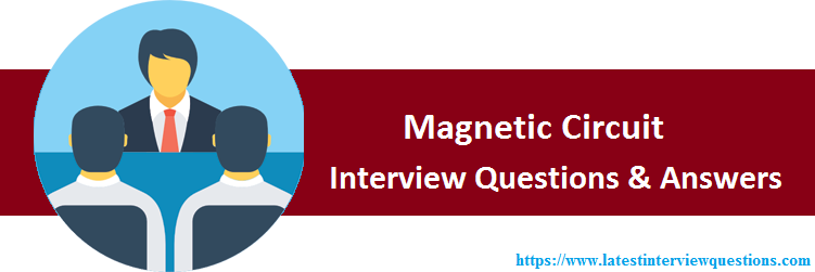 Interview Questions on Magnetic Circuit