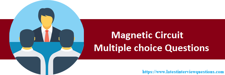 MCQs on Magnetic Circuit