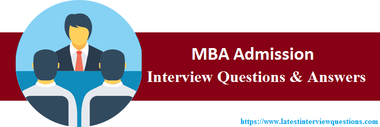 Interview Questions On MBA Admission