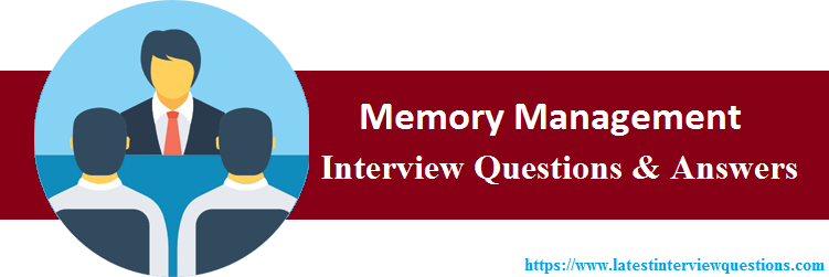 Interview Questions On Memory Management