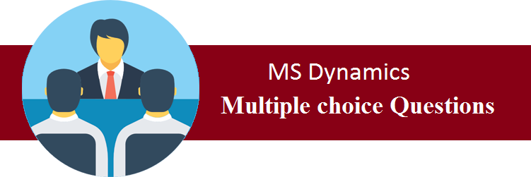 Objective Type Questions On MS Dynamics