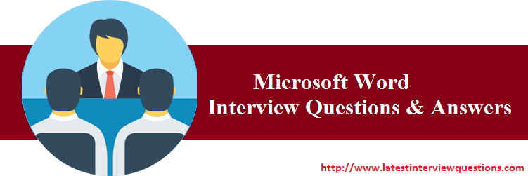 Interview Questions on MS Word
