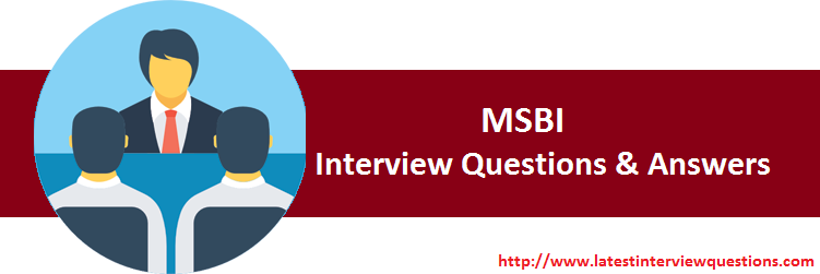 Interview Questions on MSBI