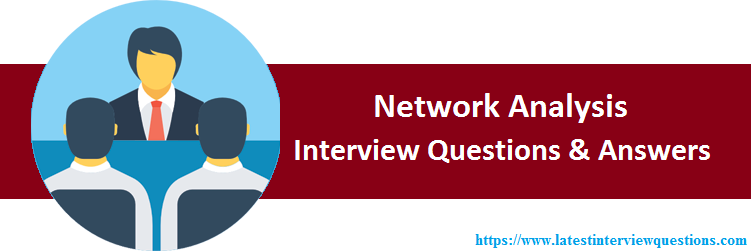 Interview Questions on Network Analysis