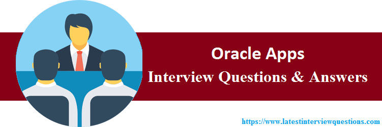 Interview Questions On Oracle Apps