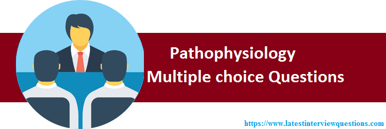 MCQs on Pathophysiology