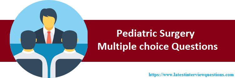 MCQs on Pediatric Surgery