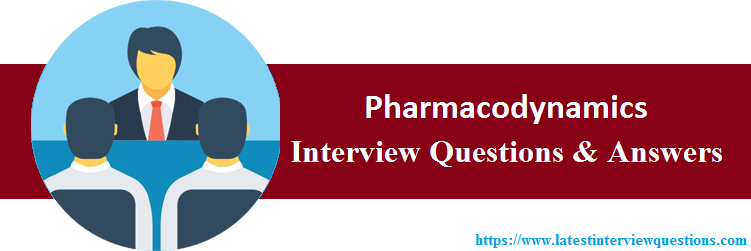 Interview Questions On Pharmacodynamics